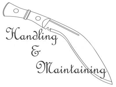 Useful Tips on Maintenance & Handling